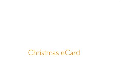 Avoid the last minute rush - Our talented designers are ready to get your Christmas eCard started now!